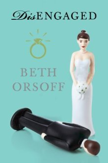 Disengaged by Beth Orsoff