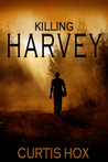 Killing Harvey (Formerly Repossession in Progress)