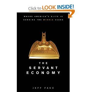 The Servant Economy by Geoffrey P. Faux
