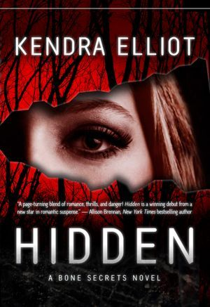 Hidden by Kendra Elliot