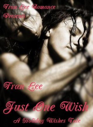 Just One Wish by Fran Lee