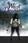 Witch Devotions by Elizabeth J. Kolodziej