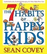 7 Habits of Happy Kids [With Earbuds] by Sean Covey