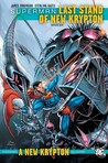 Superman: Last Stand of New Krypton, Vol. 1