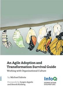 An Agile Adoption and Transformation Survival Guide