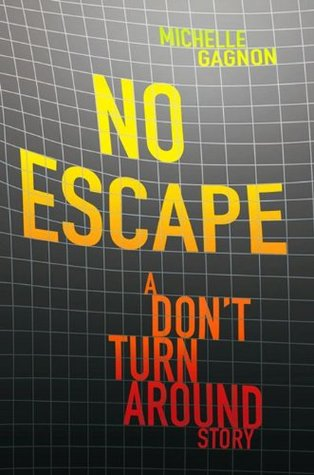 No Escape by Michelle Gagnon