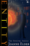 Entity (Book 2 The Spectra Series)