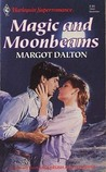 Magic and Moonbeams by Margot Dalton
