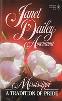 A Tradition Of Pride (Mississippi, Americana, #24) by Janet Dailey