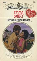 Strike at the Heart by Emma Darcy