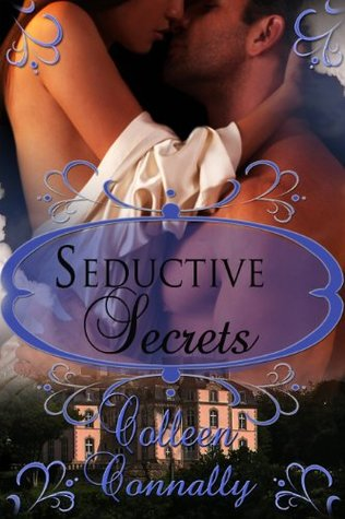 Seductive Secrets by Carrie James Haynes