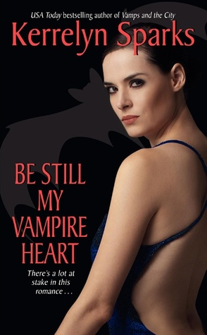 Be Still My Vampire Heart by Kerrelyn Sparks