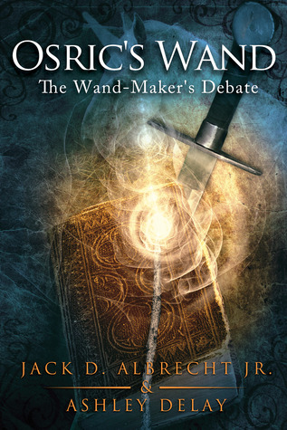 The Wand-Maker's Debate by Jack D. Albrecht Jr.