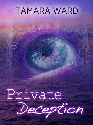 Private Deception by Tamara Ward