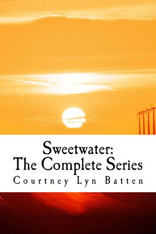 Sweetwater: The Complete Series (Sweetwater, #1-3)