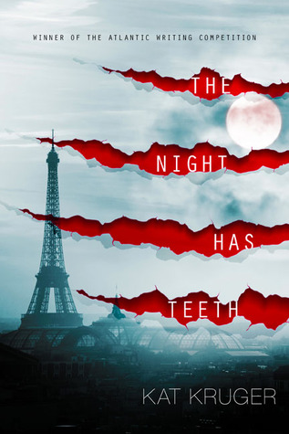 The Night Has Teeth by Kat Kruger