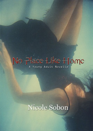 No Place Like Home by Nicole Sobon