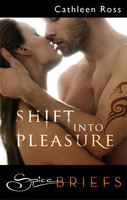 Shift into Pleasure by Cathleen Ross