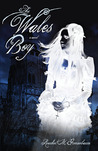 The Wales Boy (Angelica Grace Trilogy #1)