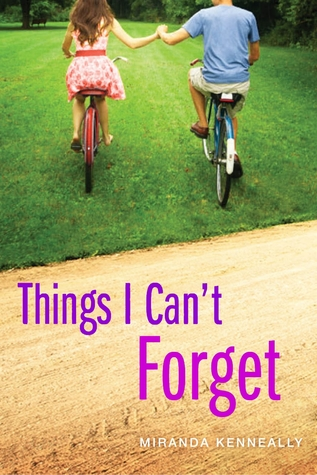Michelle's Review: Things I Can't Forget by Miranda Kenneally