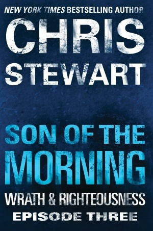Son of the Morning (Wrath & Righteousness, #3)