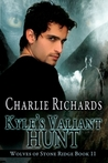 Kyle's Valiant Hunt (Wolves of Stone Ridge, #11)