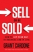 Sell or Be Sold by Grant Cardone