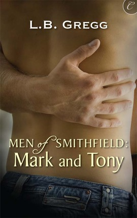 Mark and Tony (Men of Smithfield #1)