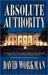 Absolute Authority by David Workman