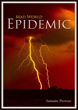 Review of Mad World: Epidemic by Samaire Provost