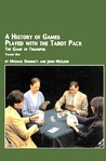 A History of Games Played with the Tarot Pack: The Game of Triumphs, Vol. 1