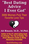 """Best Dating Advice I Ever Got"": 3000 Women Pick Their Favorite Love Tips"