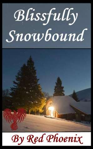 Blissfully Snowbound by Red Phoenix