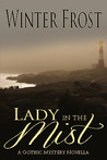 Lady in the Mist - A Gothic Mystery Novella