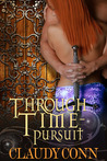Through Time-Pursuit (Through Time, #1)