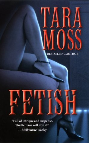 Fetish by Tara Moss