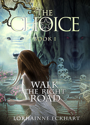 The Choice by Lorhainne Eckhart