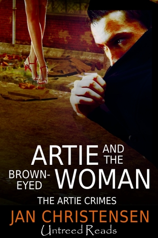 Artie and the Brown-Eyed Woman by Jan Christensen