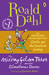The Missing Golden Ticket and Other Splendiferous Secrets by Roald Dahl