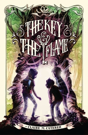The Key & The Flame by Claire M. Caterer