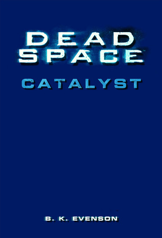 Dead Space: Catalyst