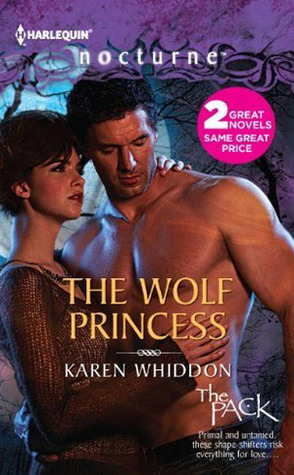 Free Download The Wolf Princess: The Wolf Princess / One Eye Open (The Pack #12/1) by Karen Whiddon PDF