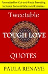 Tweet-able Tough Love Quotes
