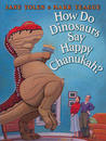How Do Dinosaurs Say Happy Chanukah?