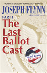 The Last Ballot Cast (Jim McGill, #4 Part 1)
