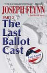 The Last Ballot Cast (Jim McGill, #4 Part 2)