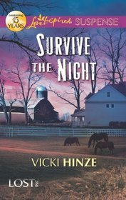 Survive the Night by Vicki Hinze