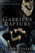 Gabriel's Rapture (Gabriel's Inferno, #2)