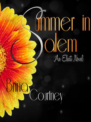 Summer In Salem by Brina Courtney