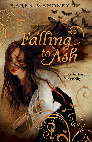 Falling to Ash by Karen Mahoney
